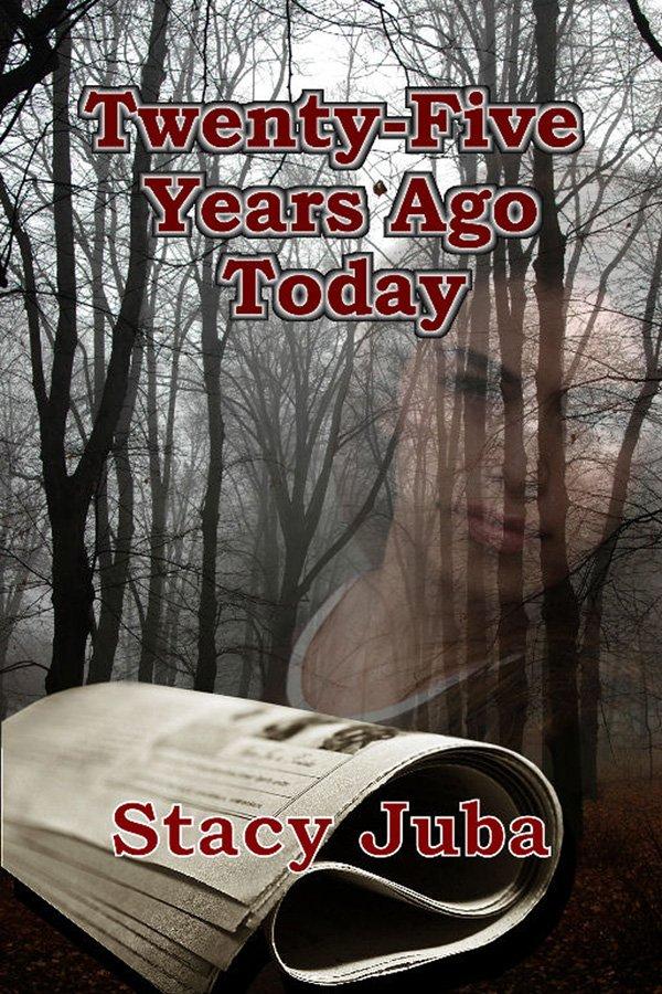 Twenty-Five Years Ago Today cozy mystery romantic suspense book
