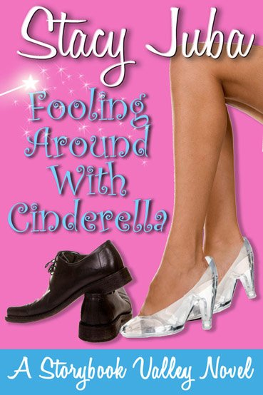 Fooling Around With Cinderella chick lit romantic comedy book