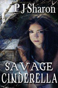 Savage Cinderella by PJ Sharon
