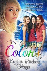 TrueColors YA novel by Krysten Lindsay Hager