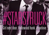 #Starstruck Blog Tour – Read An Excerpt Of This Hollywood Love Story by Sariah Wilson  #Romance #Reading